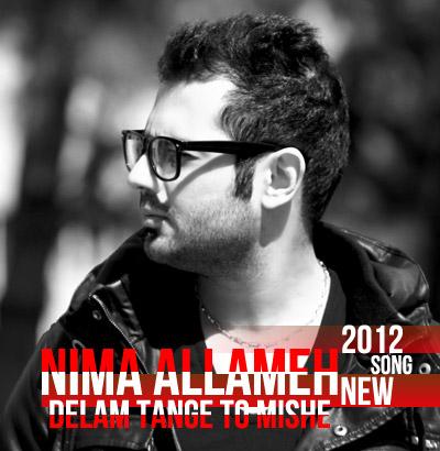 آونگ موزیک Nima Allameh - Delam Tange To Mishe