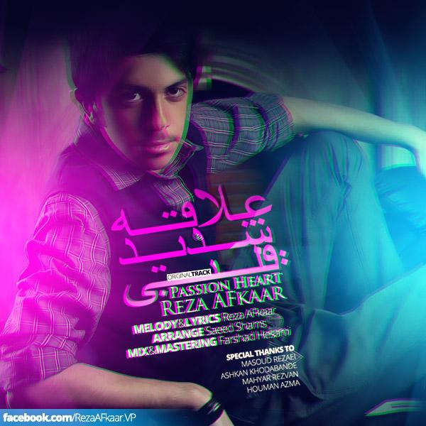 آونگ موزیک Reza AFkaar - Alaghe Shadide Ghalbi
