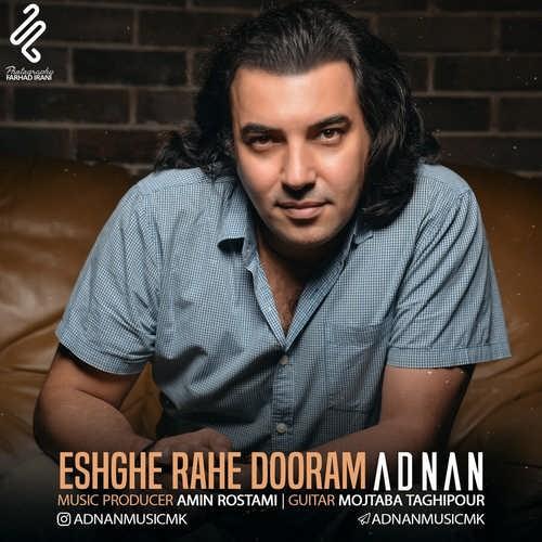 index of series دانلود آهنگ جدید ادنان بنام عشق راه دورم