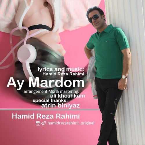 index of series دانلود آهنگ جدید حمیدرضا رحیمی بنام آی مردم