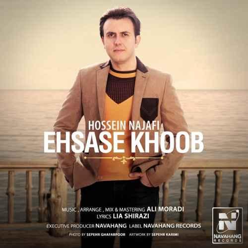 دانلود آهنگ جدید دانلود آهنگ جدید حسین نجفی بنام احساس خوب