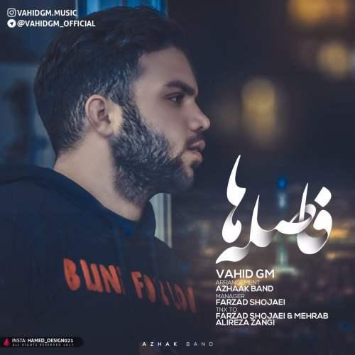 http://myavangmusic.com/wp-content/uploads/2018/03/Vahid Gm - Fasele Ha.jpg