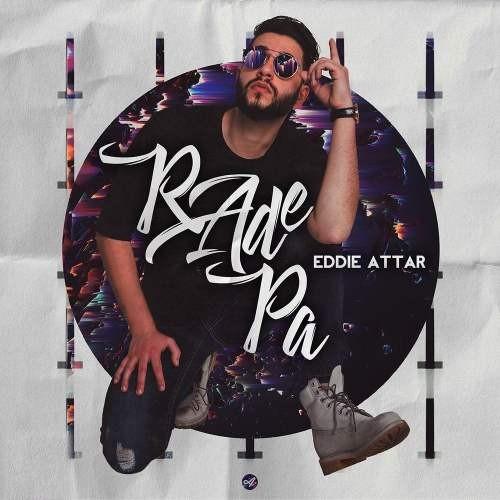 Eddie Attar Rade Pa - دانلود آهنگ جدید ادی عطار بنام رد پا