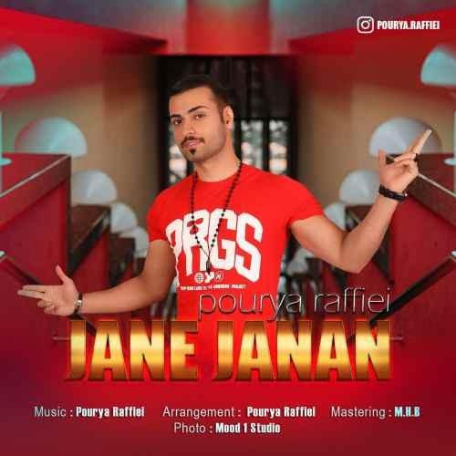 Pourya Raffiei Jane Janan - دانلود آهنگ جدید پوریا رفیعی بنام جان جانان