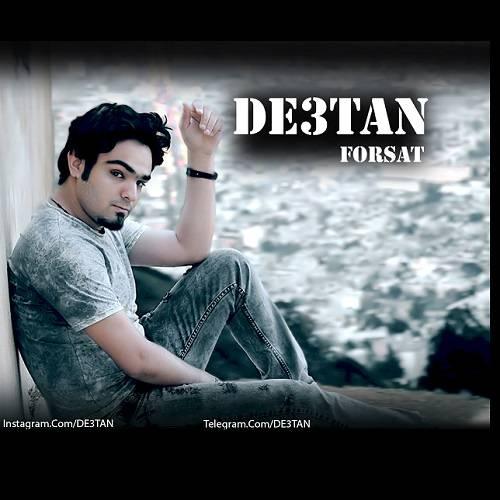 De3tan Forsat - دانلود آهنگ جدید دستان بنام فرصت