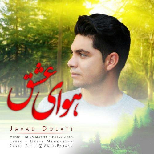 Javad Dolati Havaye Eshgh 500x500 - دانلود آهنگ جدید جواد دولتی بنام هوای عشق