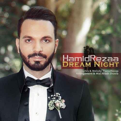 HamidRezaa Shabe Royaei - دانلود آهنگ جدید حمید رضا بنام شب رویایی