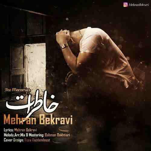 download 3 2 - دانلود آهنگ جدید مهران بکروی بنام خاطرات