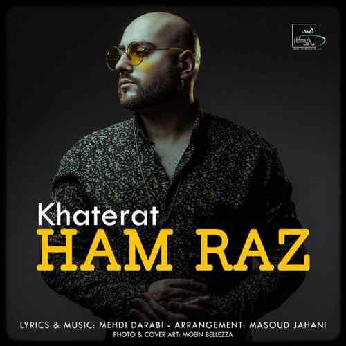 Ham Raz Khaterat - دانلود آهنگ جدید حمراز بنام خاطرات