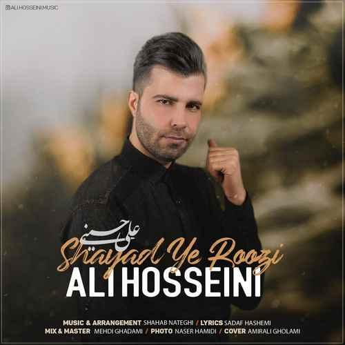 Ali Hosseini   Shayad Ye Roozi - دانلود آهنگ جدید علی حسینی بنام یه روزی