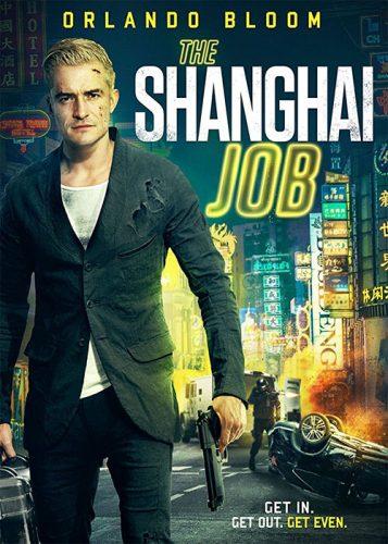 The Shanghai Job 2017 357x500 - دانلود فیلم The Shanghai Job 2017