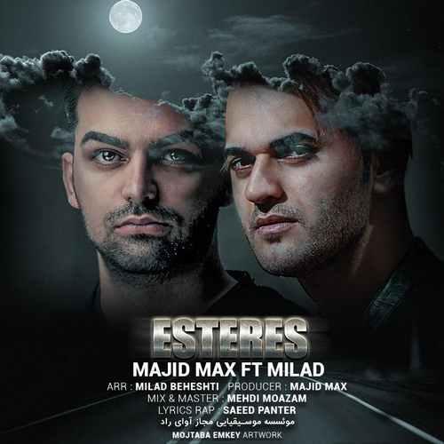 Majid Max Ft Milad Beheshti Esteres - دانلود آهنگ جدید مجید مکس و میلاد بهشتی بنام استرس