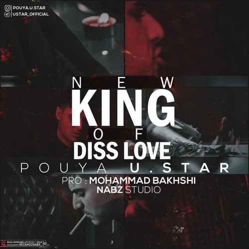 Pouya U Star King of disslove - دانلود آهنگ جدید پویا یو استار بنام کینک اف دیس لاو