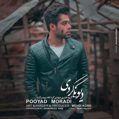 Pooyad Moradi Divoonegi Kardi 500x500 - دانلود آهنگ جدید  پویاد مرادی بنام دیوونگی کردی