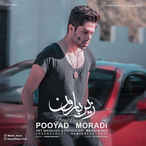 Pooyad Moradi Zire Baron - دانلود آهنگ جدید پویاد مرادی بنام زیر بارون