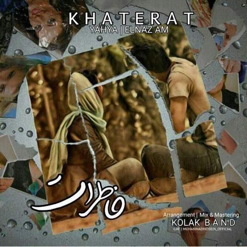 Yahya Elnaz AM Khaterat 500x500 - دانلود آهنگ جدید یحیی بنام خاطرات