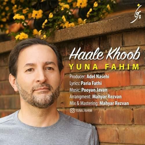 Yuna Fahim Haale Khoob 500x500 - دانلود آهنگ جدید  یونا فهیم بنام  حال خوب