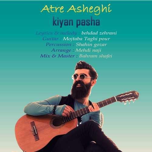 Kiyan Pasha Atre Asheghi 500x500 - دانلود آهنگ جدید کیان پاشا بنام عطر عاشقی