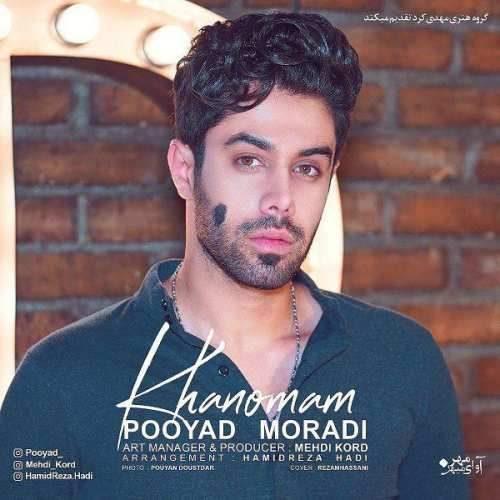 Pooyad Moradi Khanomam 500x500 - دانلود آهنگ جدید پویاد مرادی بنام خانومم