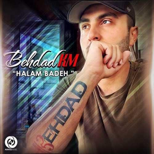 Behdad Km Halam Badeh 500x500 - دانلود آهنگ جدید بهداد کی ام بنام حالم بده