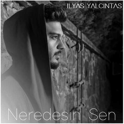 Cover 500x500 - دانلود آهنگ جدید Ilyas Yalçıntaş بنام Neredesin Sen