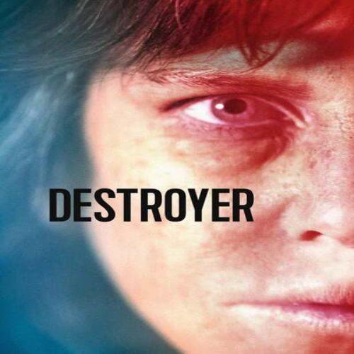 Destroyer 500x500 - دانلود فیلم نابودگر ۲۰۱۸ دوبله فارسی Destroyer