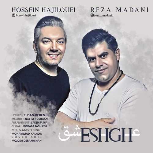 Reza Madani Hossein Hajilouei Eshgh 500x500 - دانلود آهنگ جدید حسین حاجیلویی و رضا مدنی بنام عشق