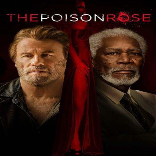 The Poison Rose 500x500 - دانلود فیلم رز سمی ۲۰۱۹ دوبله فارسی The Poison Rose