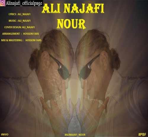 دانلود آهنگ جدید علی نجفی بنام نور