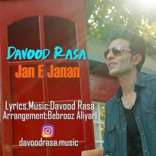 Davood Rasa Jane Janan 500x500 - دانلود آهنگ جدید داوود رسا بنام جان جانان