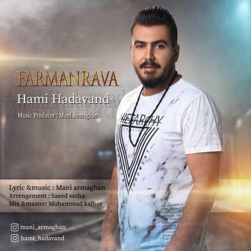Hami Hadavand Farmanrava 500x500 - دانلود آهنگ جدید حامی هداوند بنام فرمانروا