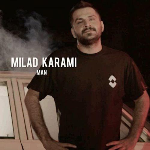 Milad Karami Man 500x500 - دانلود موزیک ویدیو جدید میلاد کرمی بنام من