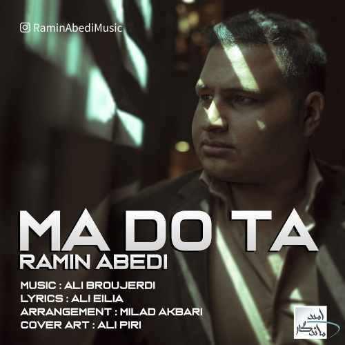 Ramin Abedi Ma Do Ta 500x500 - دانلود آهنگ جدید رامین عابدی بنام ما دو تا