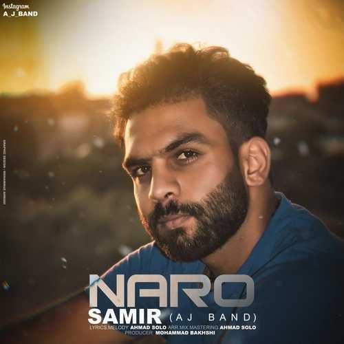 Samir Aj Band Naro 1 500x500 - دانلود آهنگ جدید سمیر بنام نرو