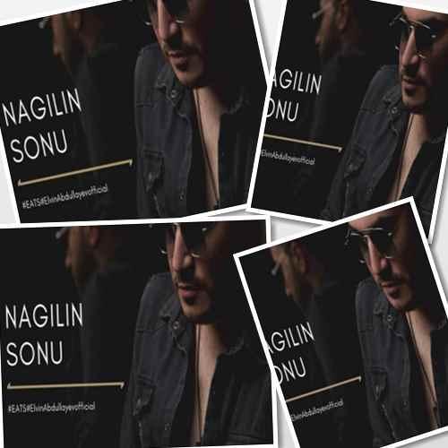 Elvin Abdullayev - دانلود آهنگ آذری جدید الوین عبدالایوا بنام ناغیلین سونو