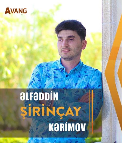 Elfeddin Kerimov avang - دانلود آهنگ آذری جدید الفدین الدین کریموف بنام شیرین چای