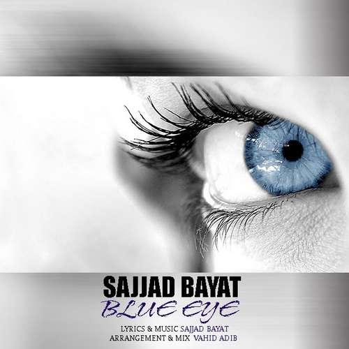 دانلود آهنگ جدید سجاد بیات بنام چشم آبی