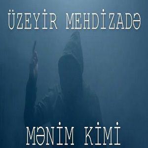 Jonmusic.ir Üzeyir Mehdizade Menim Kimi - دانلود آهنگ آذری جدید اوزیر مهدیزاده بنام منیم کیمی