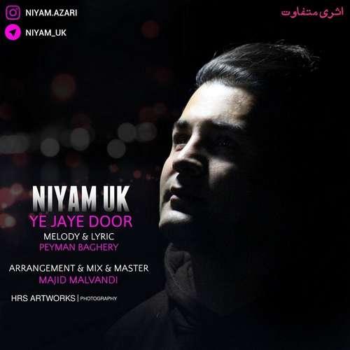 دانلود آهنگ جدید نیام یوکی بنام یه جای دور
