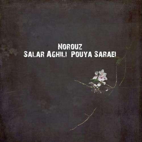 download 14 - دانلود آهنگ جدید سالار عقیلی و پویا سرایی بنام نوروز