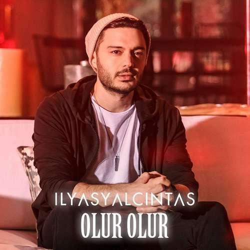 دانلود آهنگ جدید İlyas Yalçıntaş بنام Olur Olur