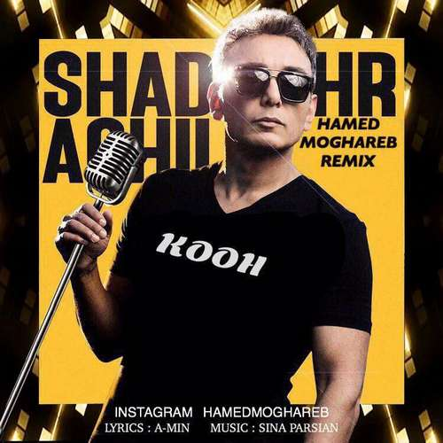 "Shadmehr Aghili – "" Kooh (Hamed Moghareb Remix)"