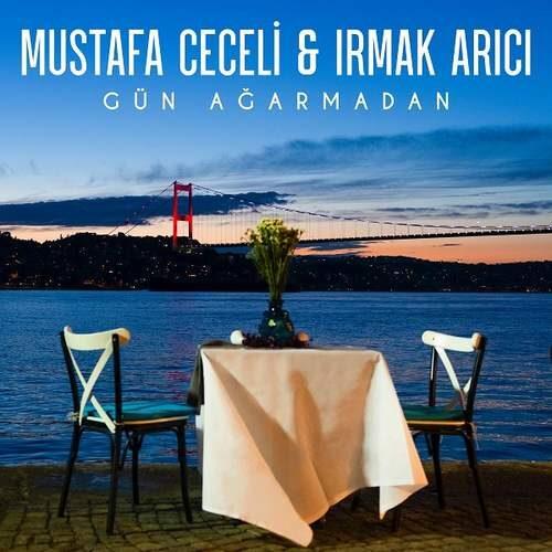 Mustafa Ceceli Gün Ağarmadan