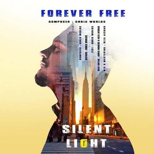 دانلود آلبوم جدید سایلنت لایت به نام Forever Free