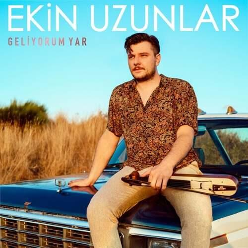 دانلود آهنگ جدید Ekin Uzunlar به نام Geliyorum Yar