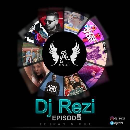 دانلود پادکست جدید Dj Rezi بنام Tehran Night 05