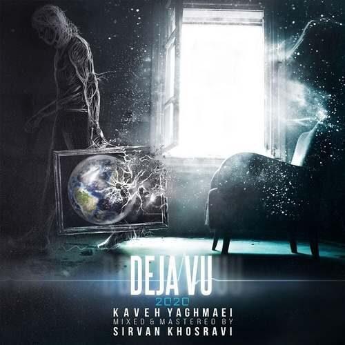 دانلود آهنگ جدید کاوه یغمایی به نام Deja Vu (New Version)
