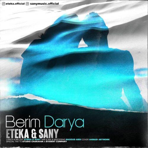 Eteka ft Sany – Berim Darya