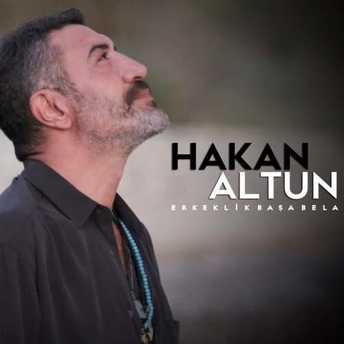 دانلود آهنگ جدید Hakan Altun به نام Erkeklik Basa Bela