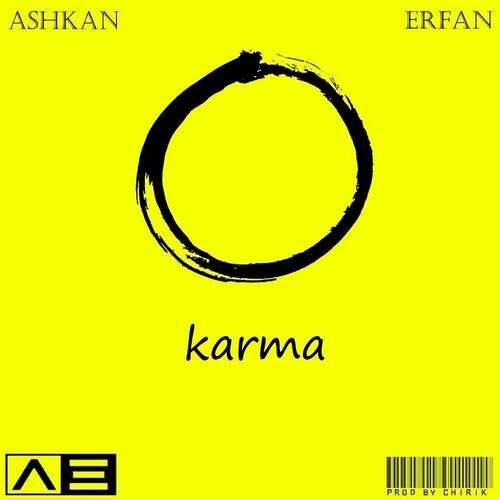 دانلود آهنگ جدید عرفان چیریک و اشکان به نام کارما